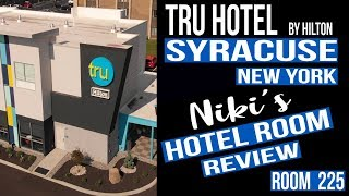 Syracuse Tru Hotel by Hilton - Full Review and trip report