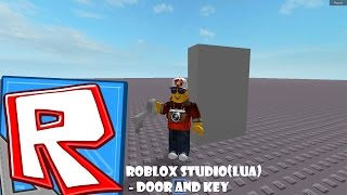Уроки по Roblox Studio(Lua) - Дверь и ключ