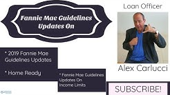 Fannie Mae Guidelines Updates On Conventional Loan Programs