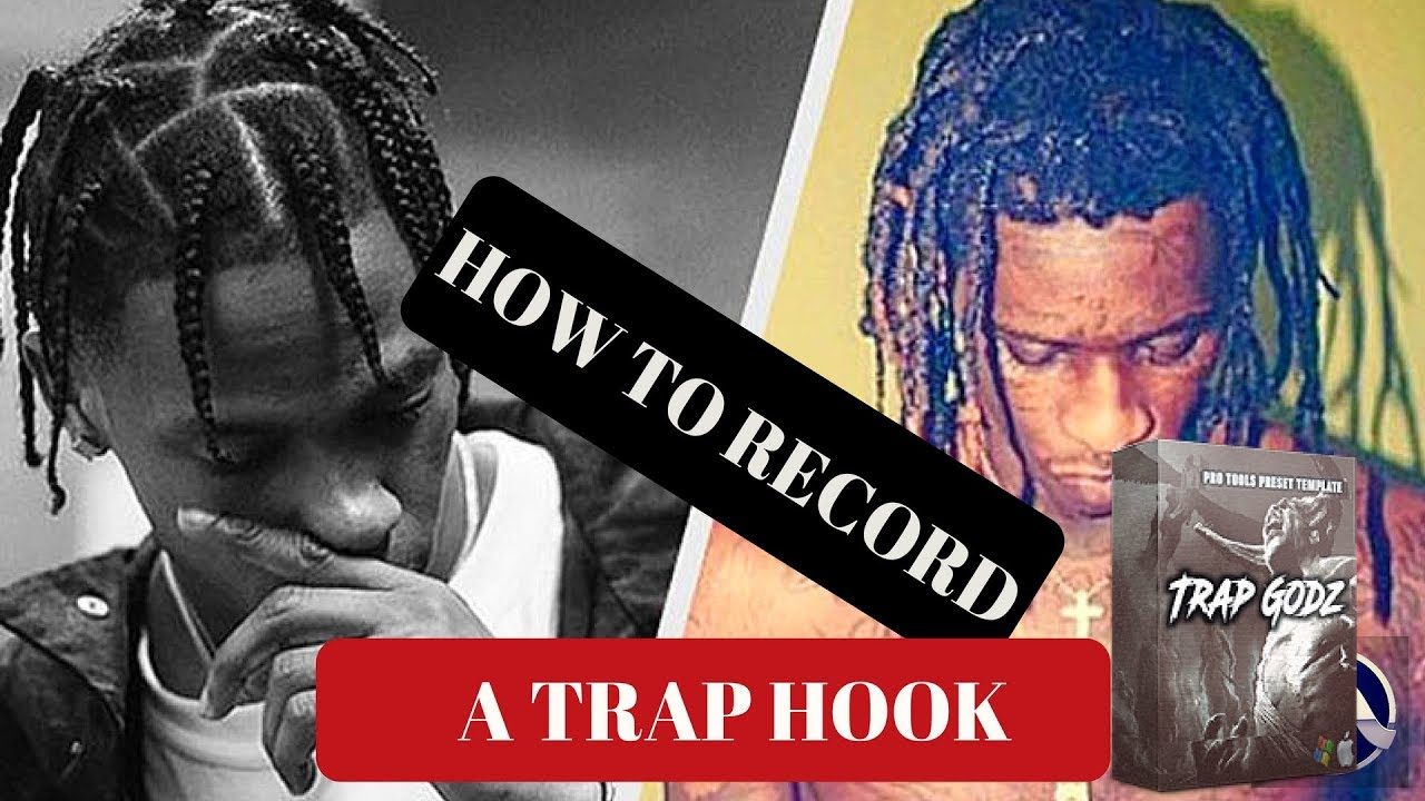 How to Record a Trap Hook | Pro Tools Tutorial | Trap Godz Preset