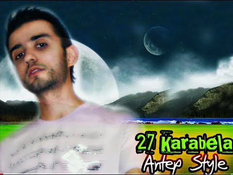 27 Karabela Antepce Rap (Orjinal) Kayıt
