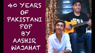40 Years of Pakistani Pop by Aashir Wajahat