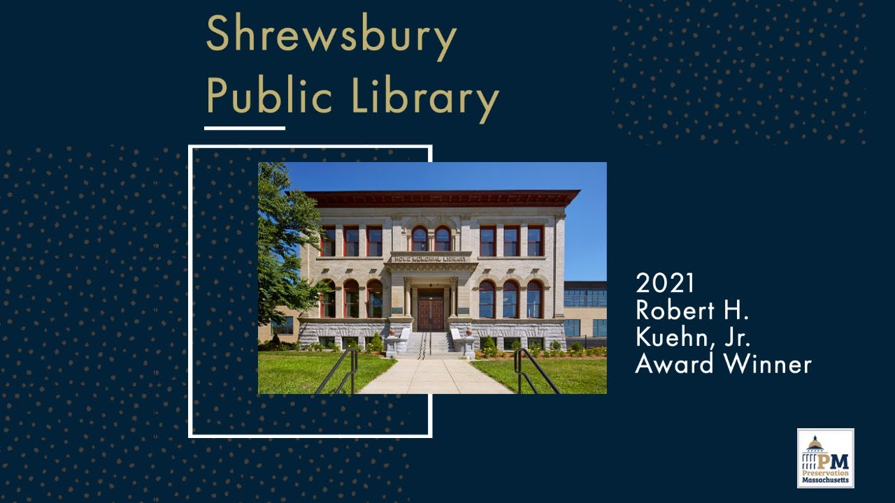 Awardee Spotlight: Shrewsbury Public Library