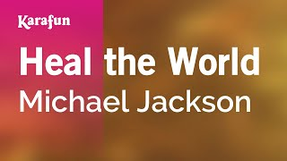 Heal the World - Michael Jackson | Karaoke Version | KaraFun