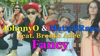JohnnyOsings & MattyBRaps - Fancy (feat. Brooke Adee) (cover Iggy Azalea feat. Charli XCX) (2014)