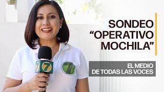 """Sondeo """"Operativo Mochila"""""""