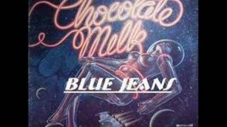 Chocolate milk : Blue Jeans (Extended Version)