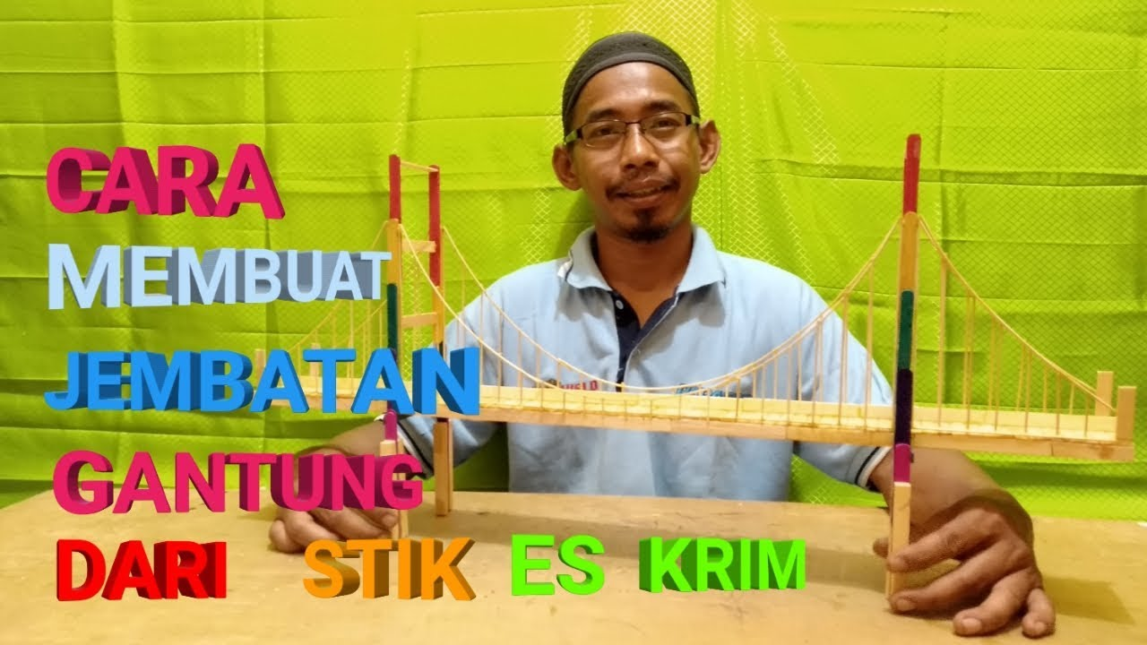 HOW TO MAKE A SUSPENSI ON BRIDGE FROM AN ICE CREAM STICK