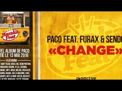 Paco Ft. Furax , Sendo - Change