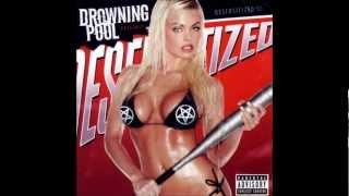 Drowning Pool - Hate (Desensitized)