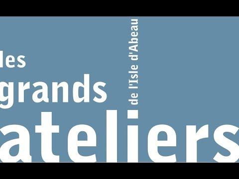 Film promotionnel Les Grands Ateliers