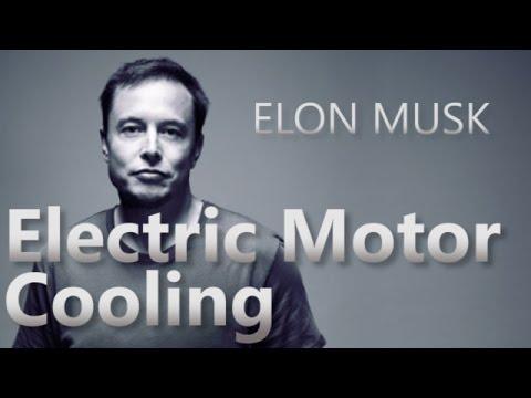 Elon Musk Explains Electric Motor Cooling Youtube
