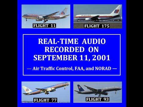 AUDIO FROM SEPTEMBER 11, 2001 (ATC, FAA, & NORAD)