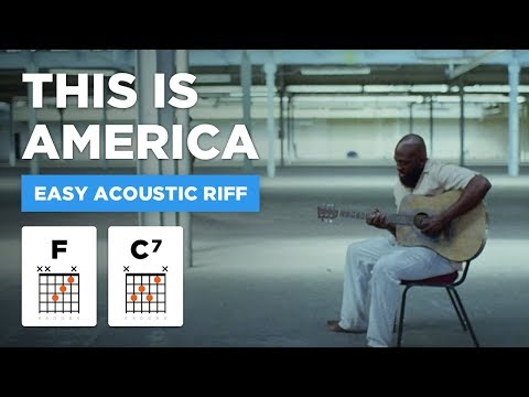 🎸 This is America • EASY acoustic riff w/ tabs (Childish Gambino guitar lesson)