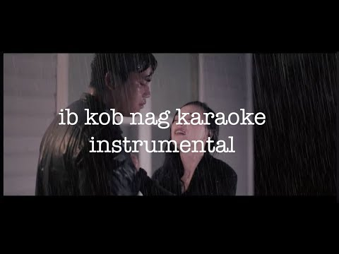 Ib Kob Nag Lyrics Instrumental thumbnail