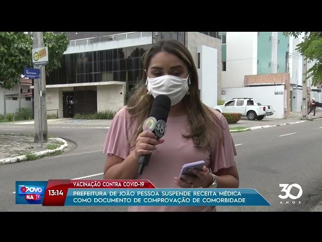 Pref. de JP suspende receita médica como documento de comprovação de comorbidade- O Povo na TV
