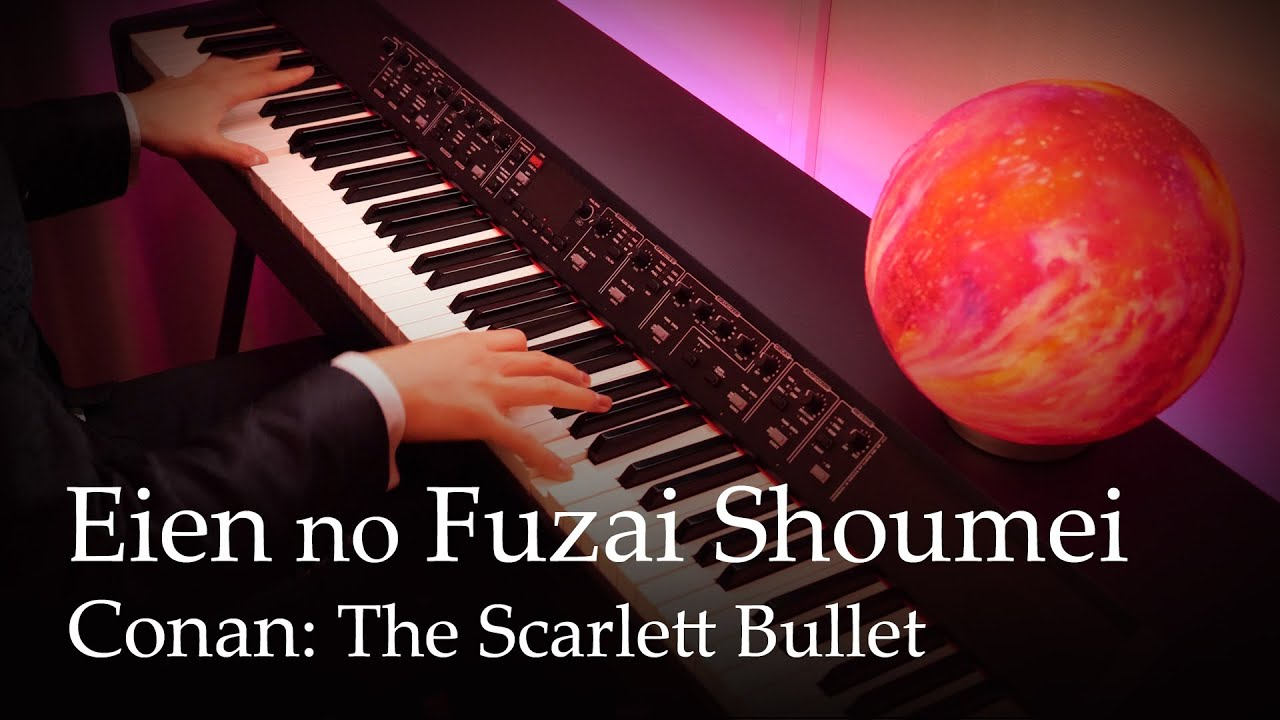 Eien no Fuzai Shoumei - Detective Conan Movie 24: The Scarlet Bullet [Piano]