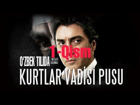Kurtlar Vadisi Pusu 2-qism O'zbek Tilida