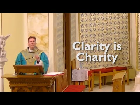 Fr. Altman: Clarity is Charity