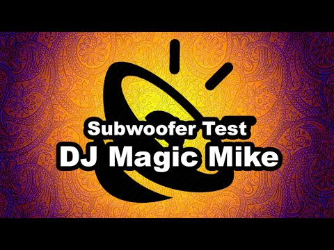 Bass Test Subwoofer - DJ Magic Mike Ultra Low - (1080p) Highest Quality