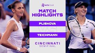 Karolina Pliskova vs. Jil Teichmann   2021 Cincinnati Semifinal