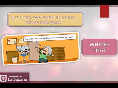 Relative Clauses - who, which, that, when and where