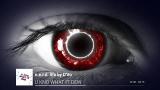 Thankful For the Life - n.e.r.d. life by D'Vo