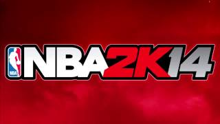 NBA 2K14 Soundtrack Now or Never   Kendrick Lamar feat  Mary J  Blige