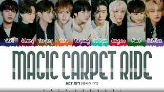 Download NCT 127 - 'MAGIC CARPET RIDE' Lyrics [Color Coded_Han_Rom_Eng]