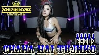 Download Lagu chaha hai tujhko remix(india song) mp3