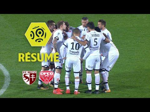 FC Metz - Dijon FCO (1-2)  - Résumé - (FCM - DFCO) / 2017-18
