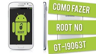 Como fazer root no Galaxy Grand Duos Neo TV GT-I9063T