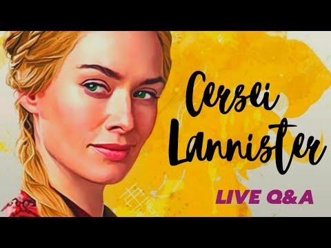 Game Of Thrones/ASOIAF Theories | Cersei Lannister Live Q&A