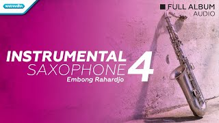 Instrumental Saxophone Vol 4 Embong Rahardjo MP3