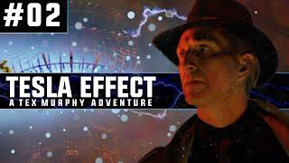 Tesla Effect: A Tex Murphy Adventure | Blind PC Gameplay | #02
