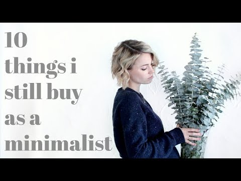 10 Things I STILL BUY As A Minimalist | MINIMALISM