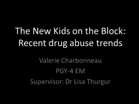 The New Kids on the Block: Recent drug abuse trends