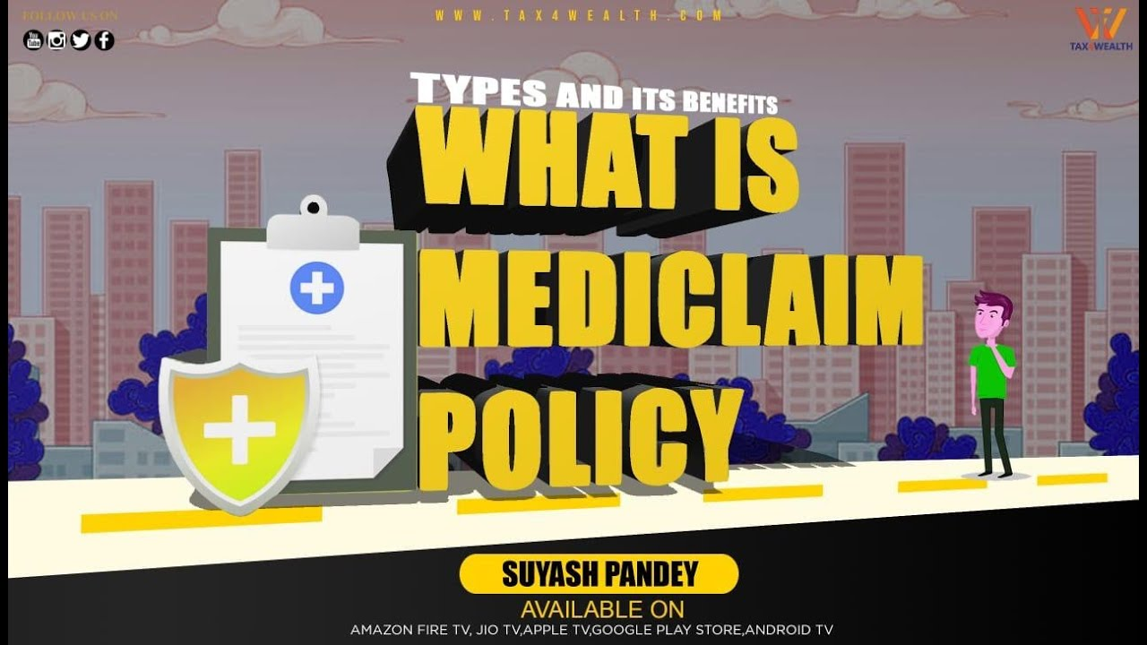 What is Mediclaim Policy :Types and its Benefits in hindi