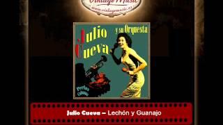 Julio Cueva -- Lechón y Guanajo (Perlas Cubanas)