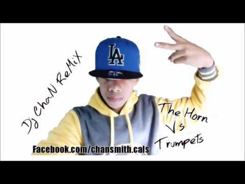 Dj ChaN - Horn Vs Trumpets (Mushups Remix)...