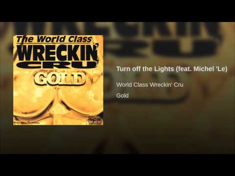 Turn off the Lights (feat. Michel 'Le)