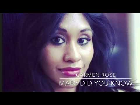 Mary Did You Know (cover By Carmen Rose)