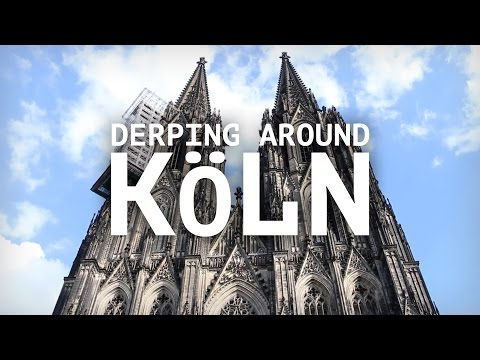 Life in Germany - Ep. 57: Derping around Köln