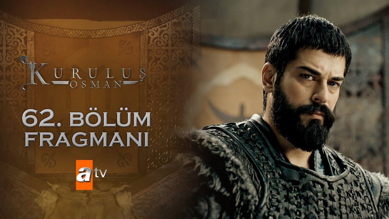 Download Kuruluş Osman 62. Bölüm Fragmanı   Bamsı Bey için...