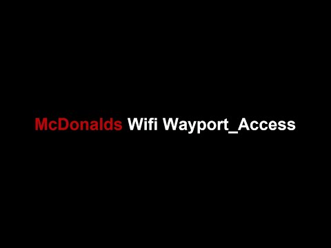 McDonalds Wifi Wayport_Access - How to connect with McDonalds Wifi 😍