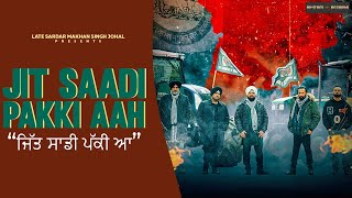 JIT SAADI PAKKI AAH (Official Video) - HEERA GROUP | BALDEV BULLET | A THIND | Latest Punjabi Songs