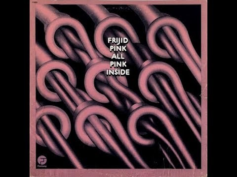 Frijid Pink, All Pink Inside 1974 (vinyl record)