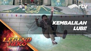 Download Video Legend Hero RTV : Kembalinya Lubi Ke Dunia Nyata! (Episode 36) || Part 1 MP3 3GP MP4