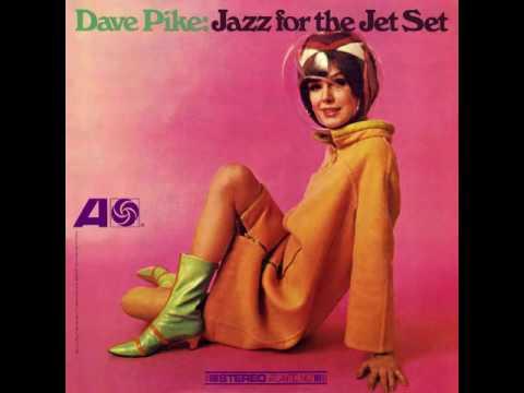 Dave Pike - Jet Set