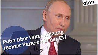 Putin über Rechtsparteien-Kontakte auf deutsch